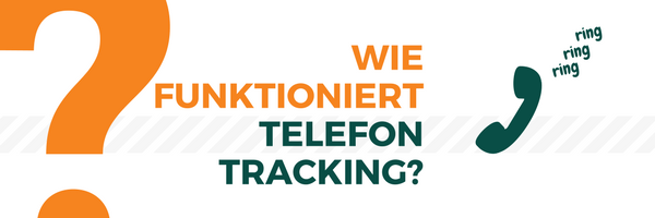 Wie funktioniert Telefon-Tracking